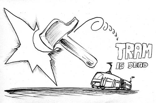 tram is dead